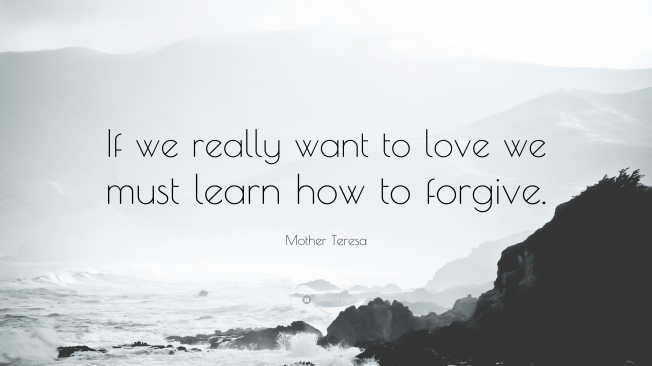 42607-Mother-Teresa-Quote-If-we-really-want-to-love-we-must-learn-how-to
